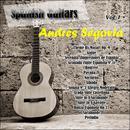 Spanish Guitars: Andrés Segovia Vol. 1 thumbnail