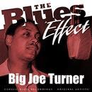 The Blues Effect: Big Joe Turner thumbnail