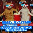 """Evil Ways (As Featured in """"A Cold One or Two"""" Reese's Commercial) - Single thumbnail"""