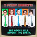 The Geeks Will Inherit The Earth (Single) thumbnail