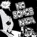 No Somos Nada (Explicit) thumbnail
