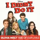"Time Of Our Lives (Main Title Theme) (Music From The TV Series ""I Didn't Do It"") thumbnail"