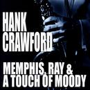 Memphis, Ray & A Touch Of Moody thumbnail
