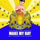 Make My Day (Single) thumbnail