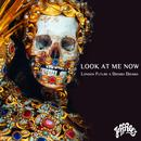 Look At Me Now (Single) thumbnail