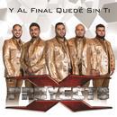 Y Al Final Quedé Sin Ti (Single) thumbnail
