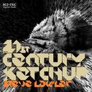 21st Century Ketchup (Single) thumbnail