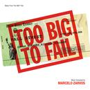 Too Big To Fail (Music From The HBO Film) thumbnail