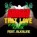 That Love (Dancehall Remix) (Single) thumbnail