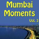 Mumbai Moments, Vol. 3 thumbnail
