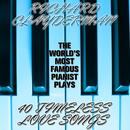 The World's Most Popular Pianist Plays 40 Timeless Love Songs thumbnail