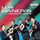 Los Dandys 15 Grandes Recuerdos thumbnail