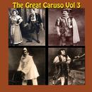 The Great Caruso Vol 3 thumbnail