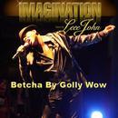 Betcha By Golly Wow (feat. Leee John) thumbnail