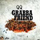 Grabba Friend (Single) thumbnail