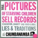 Pictures Of Starving Children Sell Records thumbnail
