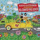 Radio La Colifata Presenta: El Canto Del Loco thumbnail