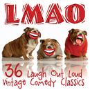 LMAO - 36 Laugh Out Loud Vintage Comedy Classics thumbnail