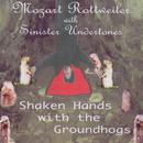 Shaken Hands With The Groundhogs thumbnail