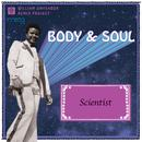 Body and Soul (Scientist Remix) thumbnail