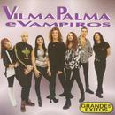 Vilma Palma e Vampiros, grandes exitos thumbnail