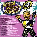 Ragga Ragga Ragga 4 thumbnail