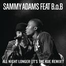 All Night Longer (It's The Kue Remix! Radio) (Single) thumbnail