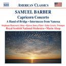 Barber: Capricorn Concerto / A Hand Of Bridge / Canzonetta / Intermezzo thumbnail