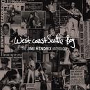 West Coast Seattle Boy: The Jimi Hendrix Anthology thumbnail