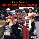 Corridos Of The Chicano Movement thumbnail
