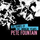 Big Bands Of The Swingin' Years: Pete Fountain (Digitally Remastered) thumbnail
