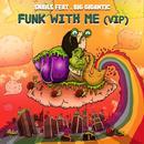 Funk With Me (Single) thumbnail