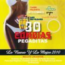 30 Cumbias Pegaditas: Lo Nuevo y Lo Mejor 2010 thumbnail