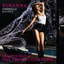 Umbrella (Seamus Haji & Paul Emanuel Club Remix) thumbnail