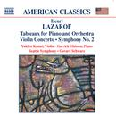 Lazarof: Tableaux for Piano and Orchestra; Violin Concerto; Symphony No. 2 thumbnail