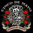 Cinco De Mayo - Mariachi Party thumbnail