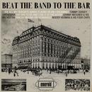 Beat The Band To The Bar thumbnail