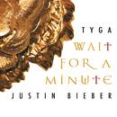 Wait For A Minute (Single) thumbnail