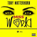 Miss World (Single) thumbnail