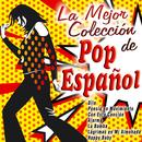 La Mejor Colección De Pop Español thumbnail