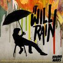 It Will Rain (Single) thumbnail