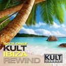 Kult Records Presents: 90's Only (Kult Ibiza Rewind) thumbnail