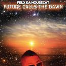 Future Calls The Dawn (Single) thumbnail