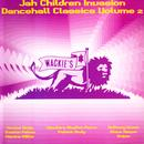 Jah Children Invasion: Dancehall Classics Vol 2 thumbnail