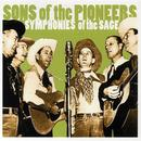 Sons Of The Pioneers: Symphonies Of The Sage thumbnail