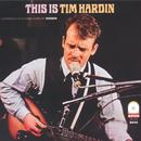 This Is Tim Hardin thumbnail