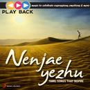 Playback: Nenjae Yezhu - Tamil Songs That Inspire thumbnail