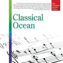 The Classical Greats Series, Vol.18: Classical Ocean thumbnail