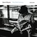 Gavin Bryars: The Fifth Century thumbnail
