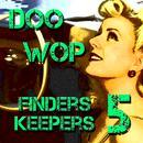 Doo Wop Finders Keepers Vol 5 thumbnail